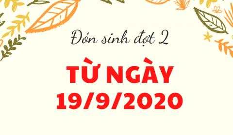 Chào đón Tân học sinh, sinh viên khóa 2020 : Nhập học đợt 2 từ ngày 19/9/2020