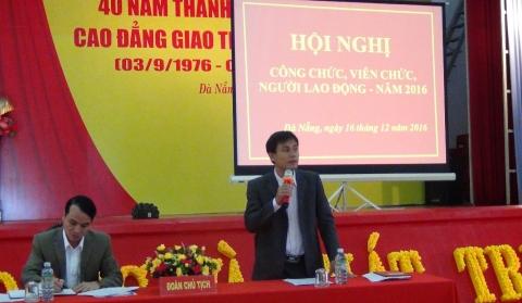 Hội nghị công chức, viên chức và người lao động Trường Cao Đẳng Giao Thông Vận Tải II - Năm học 2016