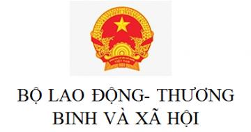 Bộ Lao dộng- Thương binh và xã hội